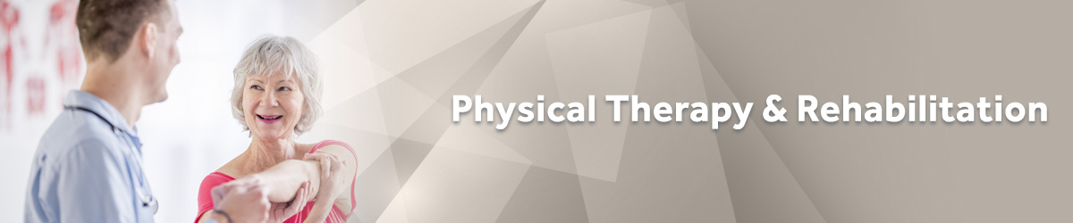 Physical Therapy & Rehabilitation Banner image